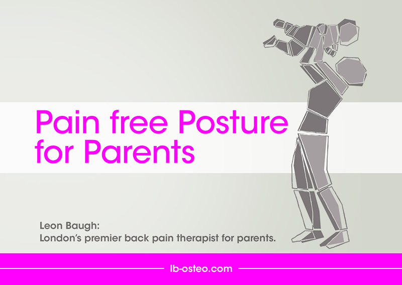 Pain-free Posture for Parents